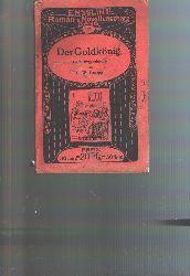 Graepp  Der Goldkönig  Erlebnisse und Abenteuer New Yorker Detektive