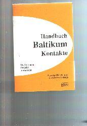 Caspari, Fischer  Handbuch Baltikum Kontakte  Institutionen, Projekte, Initiativen in Deutschland, Österreich und der Schweiz, in Estland, Lettland und Litauen