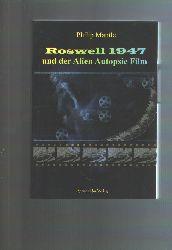 """""""Philip Mantle""""  """"Roswell 1947 und der Alien Autopsie Film"""""""