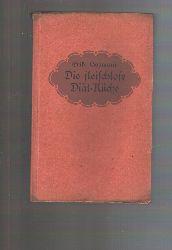 """""""Erika Gossmann""""  """"Die fleischlose Diätküche  Kochbuch für Gesunde und Kranke."""""""