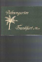 """.""  Palmengarten  Frankfurt a. Main"
