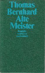 Bernhard, Thomas  Alte Meister. Komödie. = suhrkamp taschenbuch 1553.