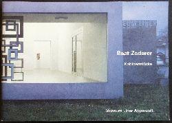 Zoderer, Beat - Dering, Peter (Hrsg.)  Beat Zoderer. Kabinettstücke. Ein Rundgang durch die Ausstellung. Museum Liner Appenzell.