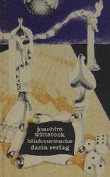 Wittstock, Joachim  Blickvermerke. Dreiundvierzig Texte.