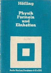 Höfling, Oskar  Physik. Formeln und Einheiten.