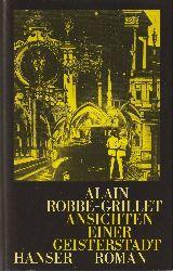 Robbe-Grillet, Alain  Ansichten einer Geisterstadt. Roman. Aus dem Französischen von Hans-Horst Henschen.