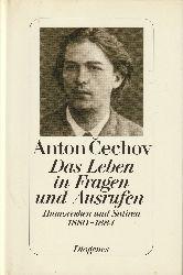 Tschechow, Anton - Cechov, Anton  Das Leben in Fragen und Ausrufen. Humoresken und Satiren 1880-1884. Übersetzt und herausgegeben von Peter Urban.