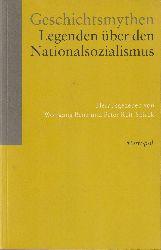 Benz, Wolfgang / Reif-Spirek, Peter (Hrsg.)  Geschichtsmythen. Legenden über den Nationalsozialismus.