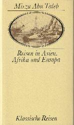 Mirza Abu Taleb (Khan)  Reisen in Asien, Afrika und Europa. Herausgegeben [und aus dem Englischen] von Manfred Rudolph. = Klassische Reisen.