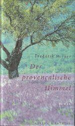 Berger, Frederik (d.i. Fritz Gesing)  Der provençalische Himmel. Roman.