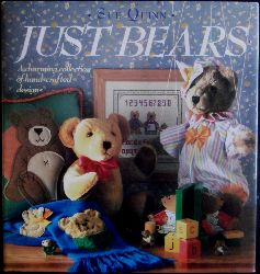 Quinn, Sue  Just Bears. [A charming collection of hand-crafted designs].