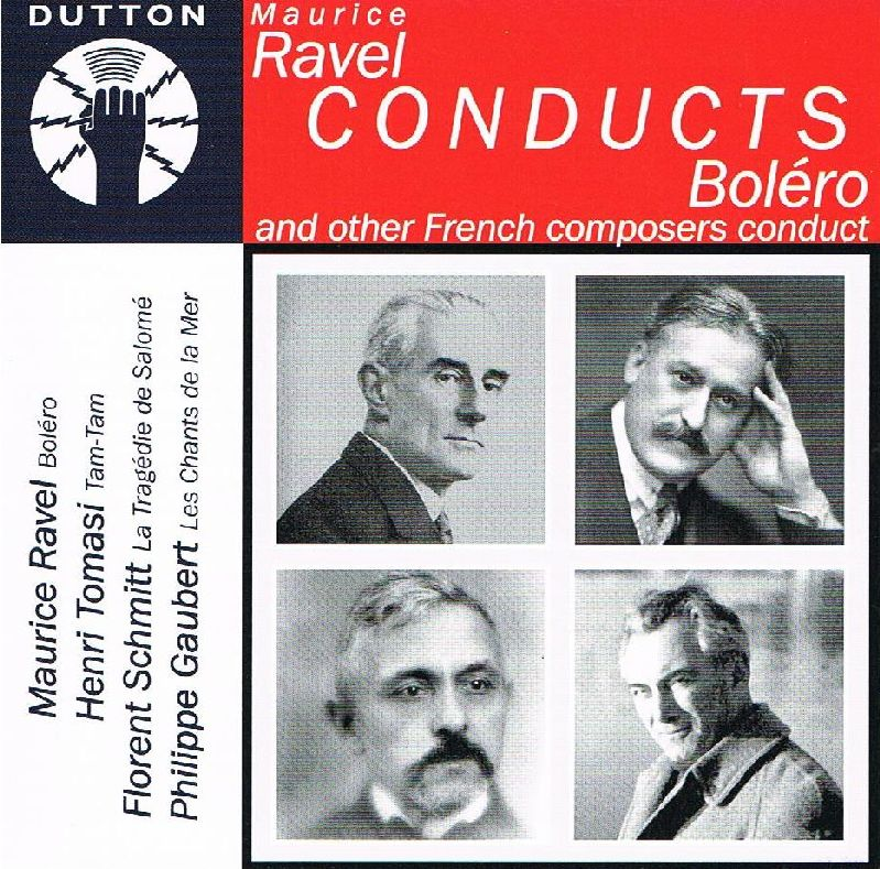 Ravel Conducts Bolero and other French composers conduct. CD (2009)