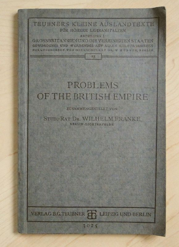 Franke, Dr. Wilhelm   Problems of the British Empire (ca 1925)